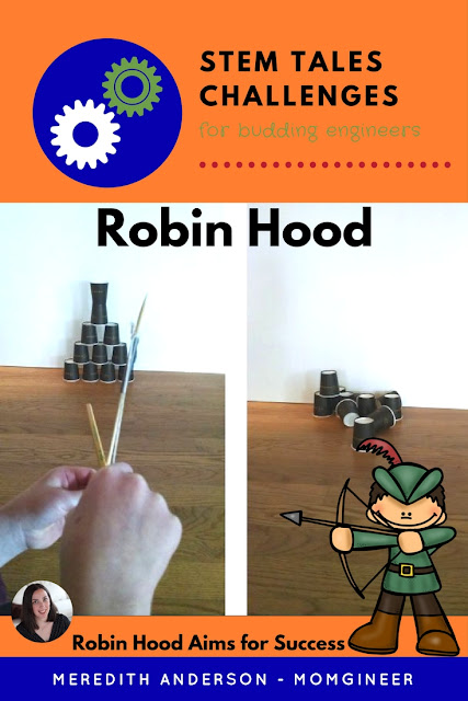 Design and create a bow for Robin Hood! In this STEM tale, help Robin Hood repay his debts by winning the archery competition. | Meredith Anderson - Momgineer