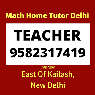 Best Maths Tutors for Home Tuition in East of Kailash Delhi