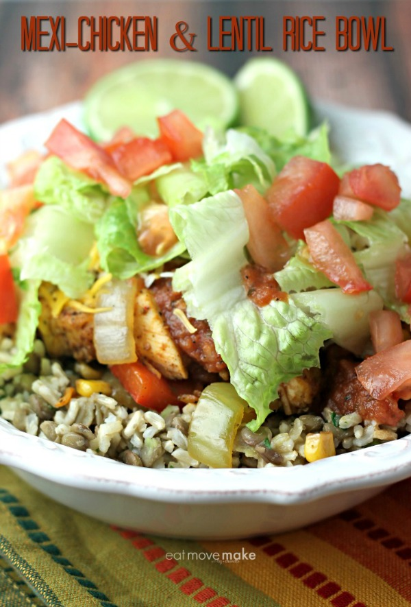 Mexi-Chicken and Lentil Rice Bowl from Eat Move Make