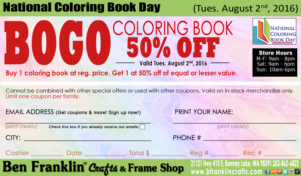 Ben franklin crafts and frame shop national coloring book day for Ben franklin craft store coupons