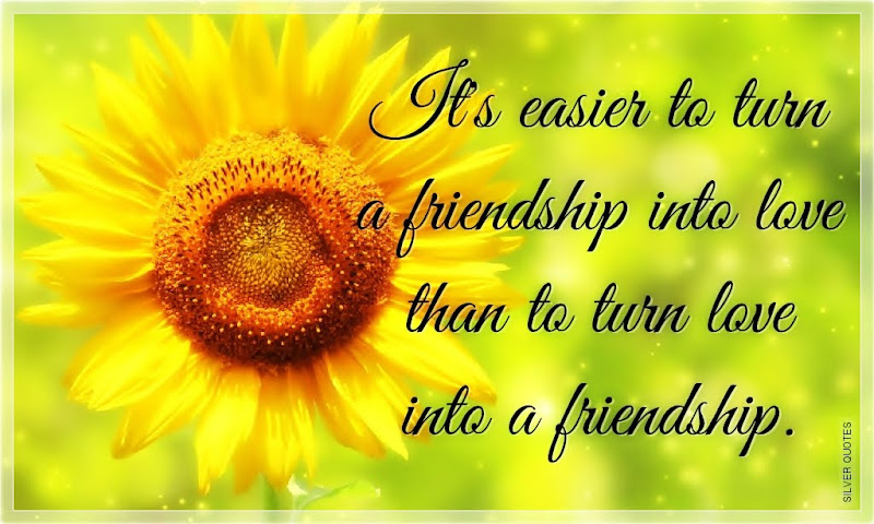 Quotes  Love Quotes  Sad Quotes  Sweet Quotes  Friendship Quotes    Quotes About Friendship Changing Into Love