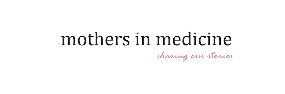Mothers in Medicine: Guest post: The Medical Student Mom Guilt