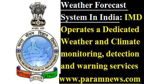 weather-forecast-system-in-india-imd-paramnews