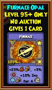 Furnace - Wizard101 Card-Giving Jewel Guide