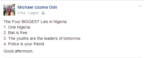 Man lists the four biggest lies in Nigeria