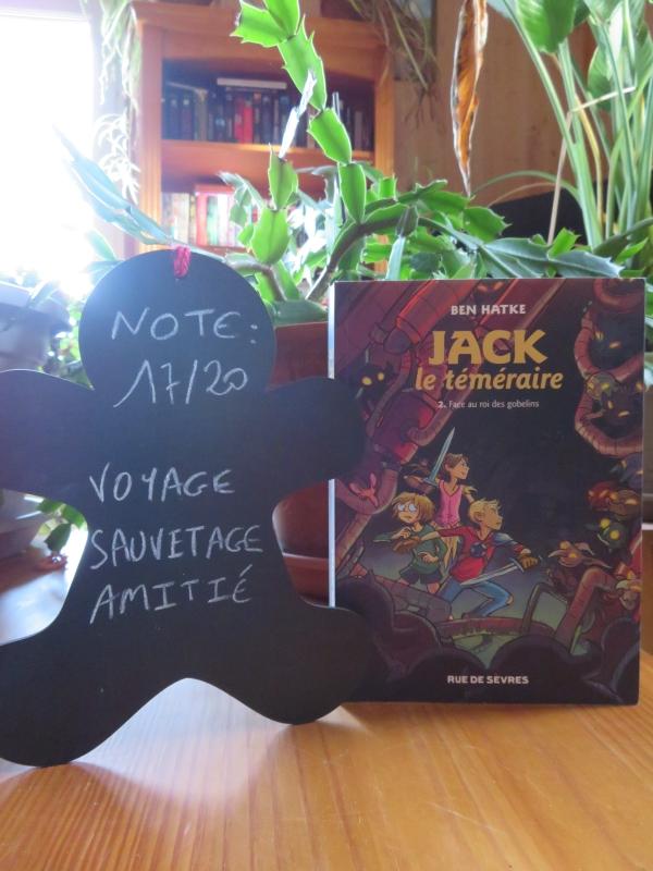 Jack Le Téméraire Tome 2 : téméraire, Téméraire,, Gobelins, Hatke, Lectures, Mylène