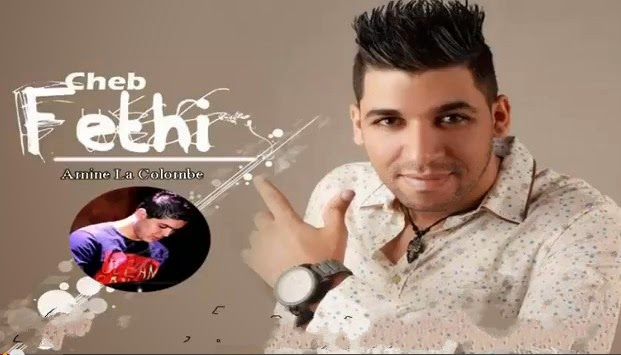 Cheb Fethi - Chira Brunette 2014