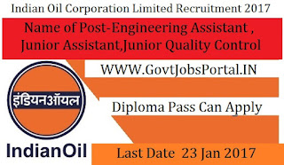 Indian Oil Recruitment For Engineer & Assistant Posts 2017