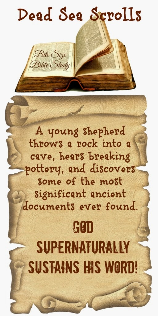 Dead Sea Scrolls, God sustains His Word, God's Word verified by Dead Sea Scrolls