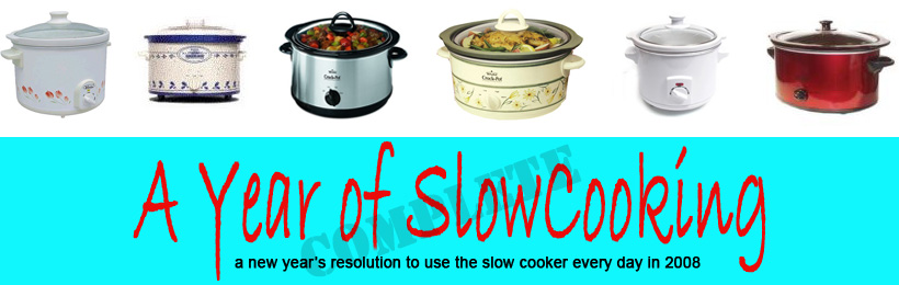 2008 Flashback: The Entire Year, in order - A Year of Slow Cooking on