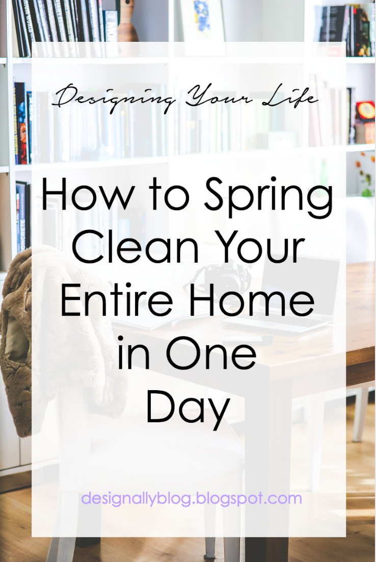 design ally how to spring clean your entire home in one day