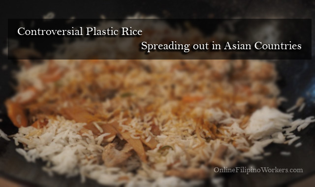 Controversial Plastic Rice Spreading out in Asian Countries
