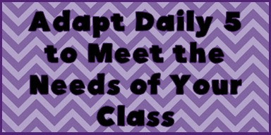 Find some great tips, strategies, and resources for implementing Daily 5 into an upper elementary or middle school classroom!