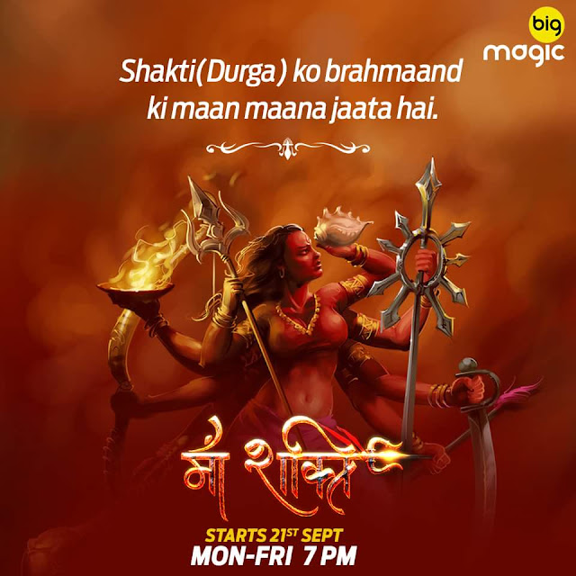 'Maa Shakti' Serial on Big Magic Wiki Cast,Promo,Timing,Title Song