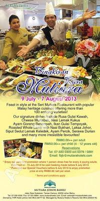 Bingkisan Rasa Mutiara - Mutiara Johor Bahru  Dewasa RM80++  Kanak-kanak RM50++  Untuk tempahan : 07 330 0300 ext: 0379 / 0381