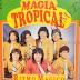 MAGIA TROPICAL - RITMO MAGICO - 1992 ( RESUBIDO )