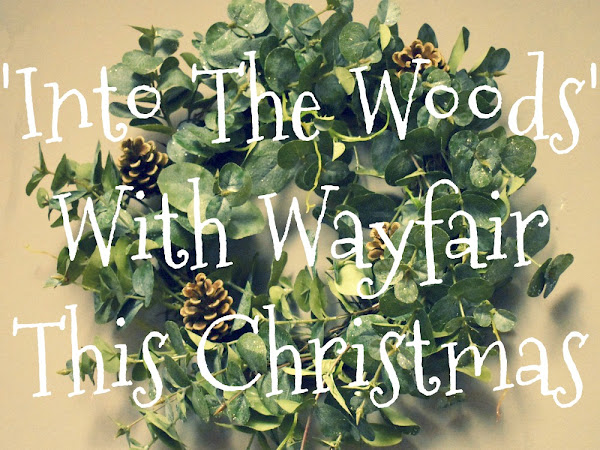 'Into The Woods' With Wayfair This Christmas