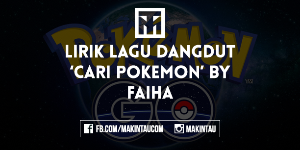 Lirik Lagu 'Cari Pokemon' by Faiha