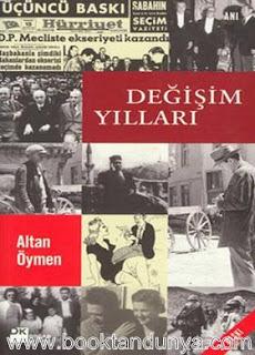 Altan Öymen - Değişim Yılları