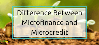 Difference Between Microfinance and Microcredit