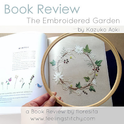 Book Review of The Embroidered Garden by Kazuko Aoki, reviewed by floresita for Feeling Stitchy