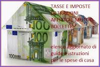 casa: guide aggiornate su tasse, detrazioni e incentivi fiscali, affitto, mutuo, bollette