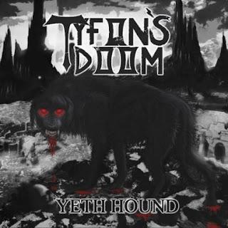 """Ακούστε ολόκληρο το ep των Tyfon's Doom """"Yeth Hound"""""""
