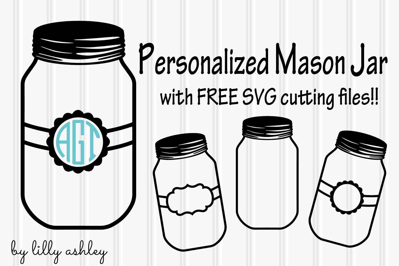 Make It Create Free Cut Files And Printables Freebie Cutting Files Mason Jars Freecutfiles