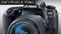 Canon Rebel T7i (800D) & 77D Digital SLR Cameras Announced - My Thoughts & Opinion