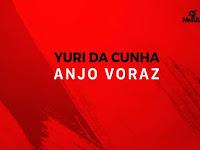 Yuri da Cunha - Anjo Voraz [Download]