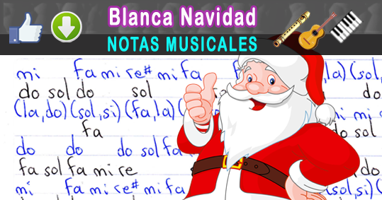 Notas musicales blanca navidad notas musicales video - Blanca navidad partitura ...