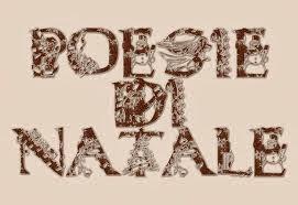 Poesie Di Natale Venete.Il Nostro Blog Spazio Aperto Poesie Di Natale 2 Campania Veneto