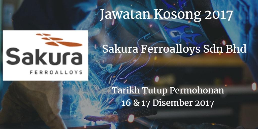 Jawatan Kosong Sakura Ferroalloys Sdn Bhd 16 & 17 Disember 2017