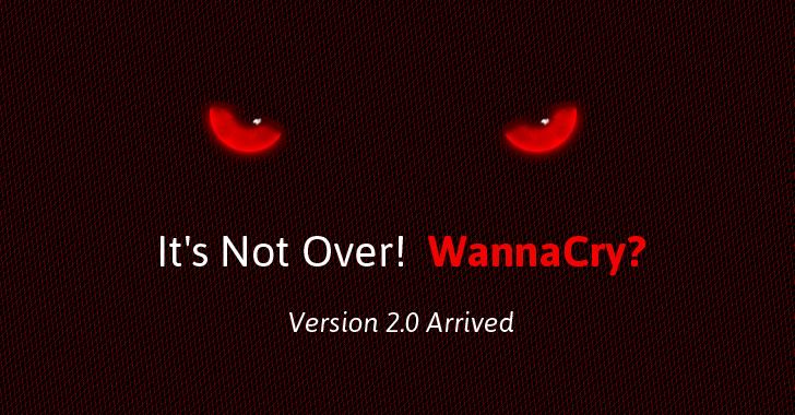 برمجية الفدية WannaCry لم تنتهى بعد وتعود بإصدار جديد 2.0