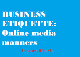Online etiquette for growing business : 5 must dos for an entrepreneur to create a great virtual impression