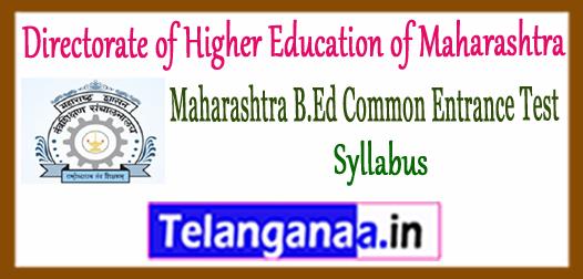 Maharashtra B.Ed Directorate of Higher Education of Maharashtra CET Syllabus 2018
