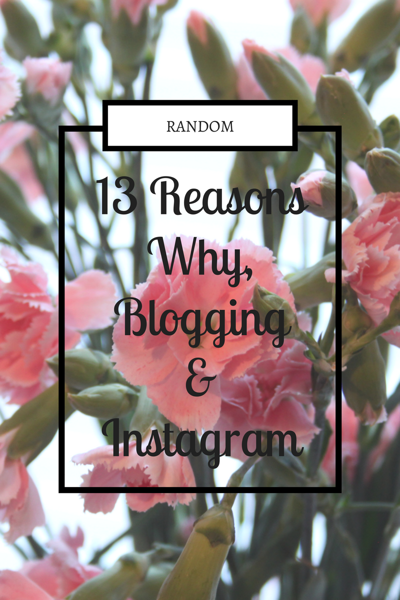 13 Reasons Why, Blogging & Instagram