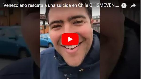 Venezolano Héroe rescata a una chica suicida en Chile