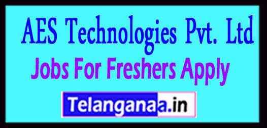 AES Technologies Pvt. Ltd Recruitment  Jobs For Freshers Apply