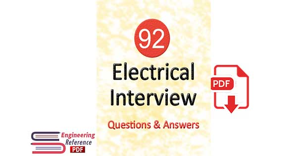 92 Electrical Interview Questions & Answers