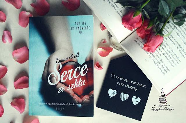 """You are my universe – recenzja książki #244 – Emma Scott """"Serce ze szkła"""""""