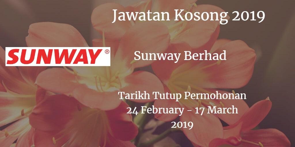 Jawatan Kosong Sunway Berhad  24 February - 17 March 2019