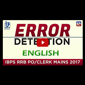 Error Detection | English | IBPS RRB PO / CLERK MAINS 2017