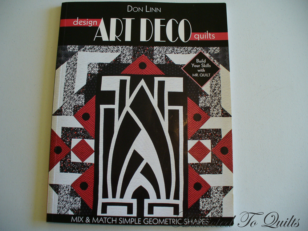 Addicted To Quilts Art Deco Quilt