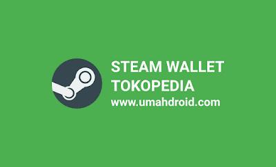 Cara beli saldo steam online di Tokopedia