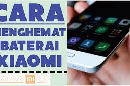 12 Tips Cara Hemat Baterai Xiaomi