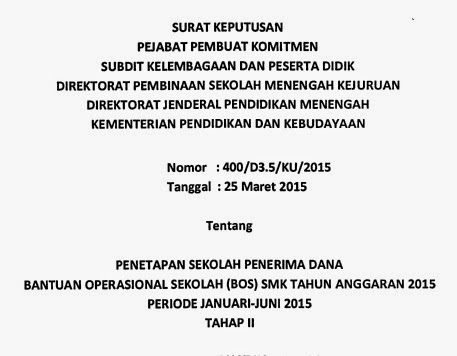 PENETAPAN SEKOLAH PENERIMA DANA BANTUAN OPERASTONAL SEKOLAH (BOS) SMK TAHUN ANGGARAN 2015 PERIODE JANUARI - JUNI 2015 TAHAP II