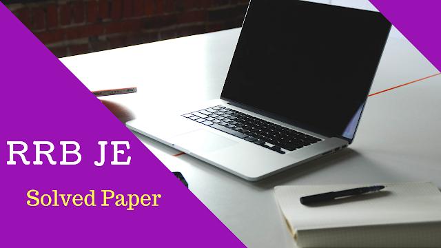 RRB JE Previous Questions|RRB JE Solved Paper Set 13