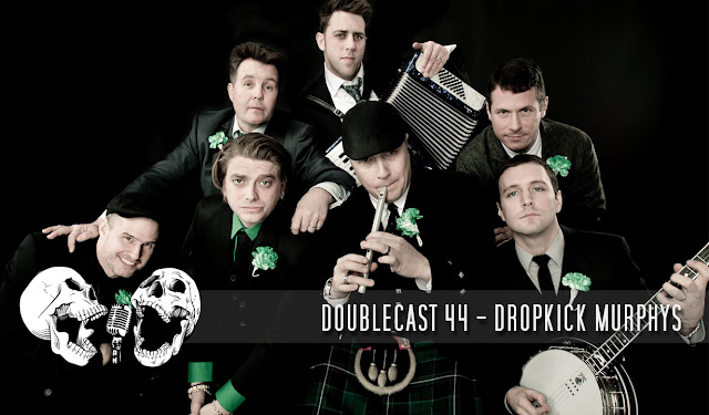 doublecast podcast dropkick murphys street punk