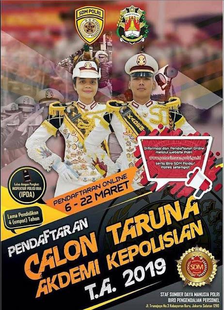 Penerimaan POLRI Akpol, Bintara dan Tamtama Tahun 2019 (Deadline : 22 Maret 2019)